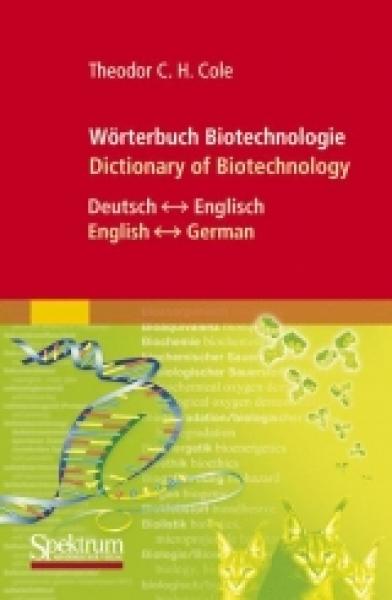 Cole: Biotechnologie-WB Englisch und Deutsch